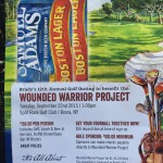 Join us for great day of golf, food and good times all to support the Wounded Warrior Project.   Sept. 22, 2015